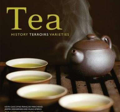 Tea – History Terroirs Varieties